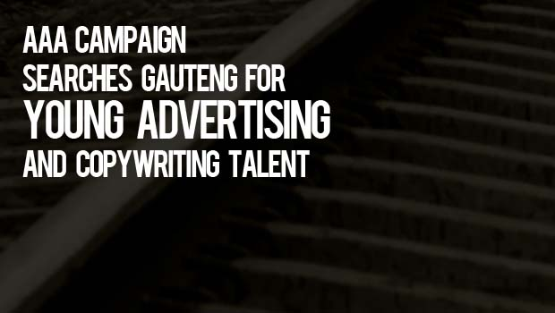 AAA campaign searches Gauteng for young advertising and copywriting talent