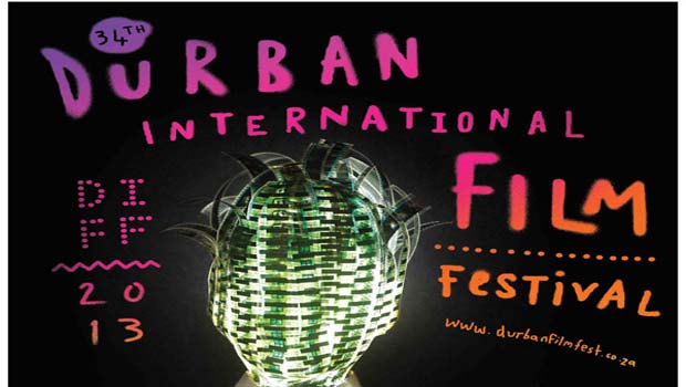 34th DURBAN INTERNATIONAL FILM FESTIVAL 18-28 JULY 2013