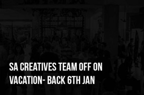 SA Creatives Team off on Vacation- Back 6th Jan