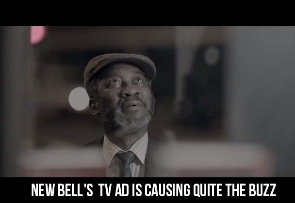 New Bell's  TV Ad is causing quite the buzz