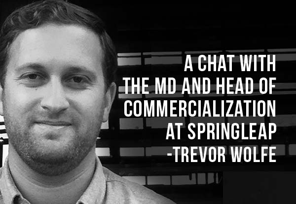 A chat with the MD and Head of Commercialization at Springleap -Trevor Wolfe