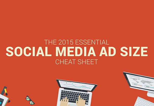 The essential social media ad size cheat sheet :Infographic