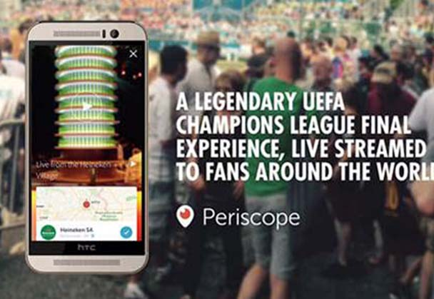 App-lause for Heineken®'s UEFA Champions League Final Experience through Periscope