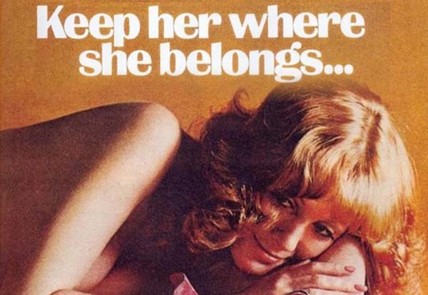 19 Super Sexist vintage adverts that you should see