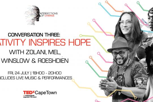 TEDxCapeTown Presents Digital Series: Creativity Inspires Hope