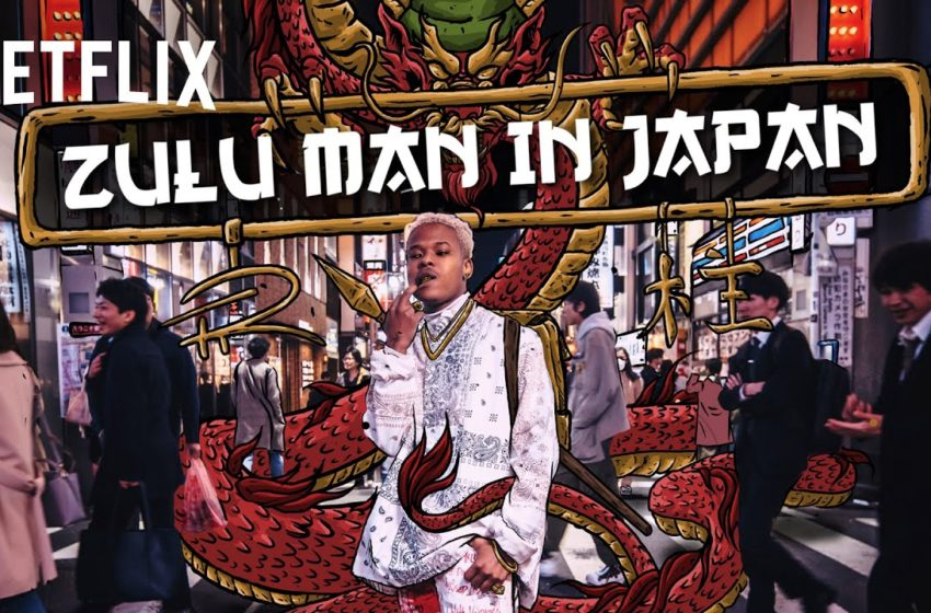 "Nasty C's ""Zulu Man In Japan"" Documentary Set To Air On Netflix"