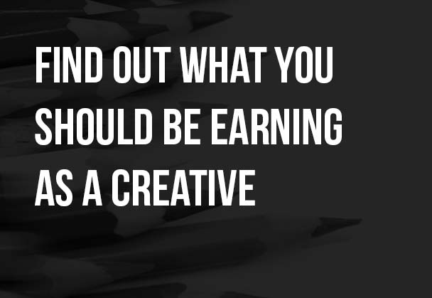 Find out what you should be earning as a creative