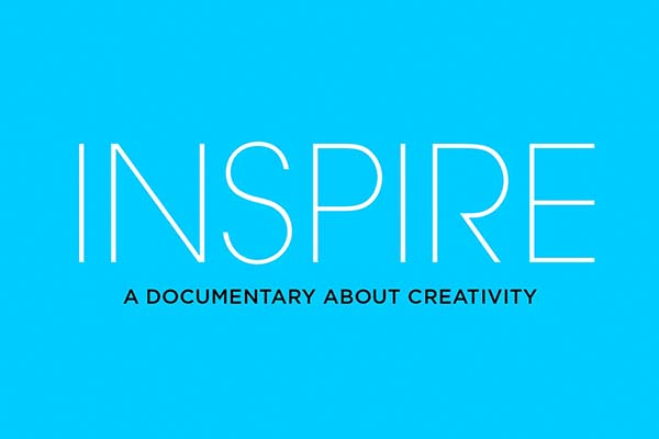 Inspire, A Documentary About Creativity