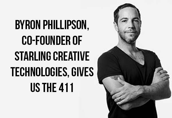 Byron Phillipson, Co-founder of Starling Creative Technologies, gives us the 411