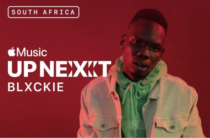 Blxckie Announced As Apple Music Up Next Artist In South Africa