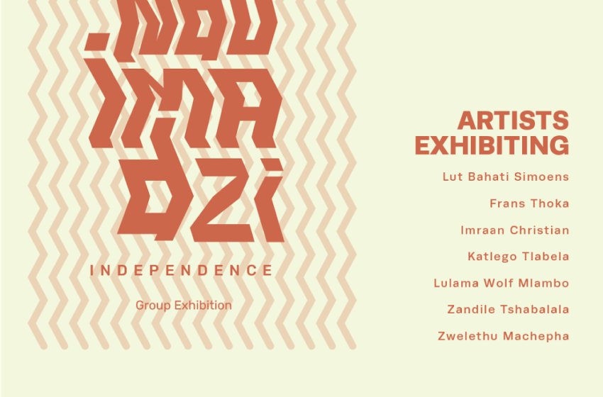 """NDOIMADZI"" A GROUP EXHIBITION"