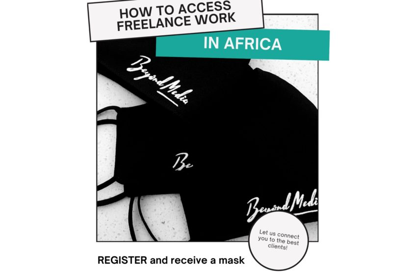 HOW TO ACCESS FREELANCE WORK IN AFRICA